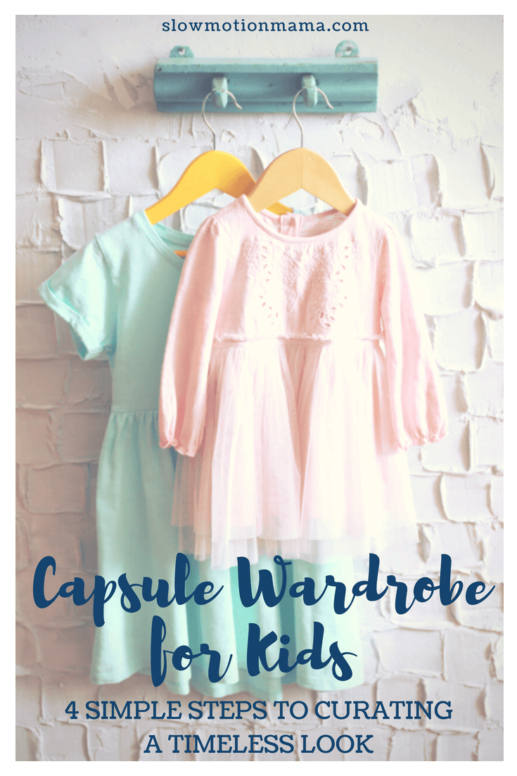 Create a capsule wardrobe for kids in just 4 simple steps! Simplify your child's closet with these easy to implement tips. Create a timeless look that will simplify your mornings...and your laundry! #minimalistwardrobe #kidscapsulewardrobe #simplify #minimalistkids #capsulewardrobe #minimalistcloset #declutterclothes