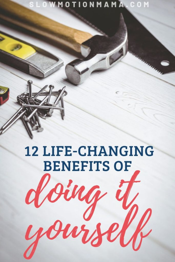 benefits of doing it yourself