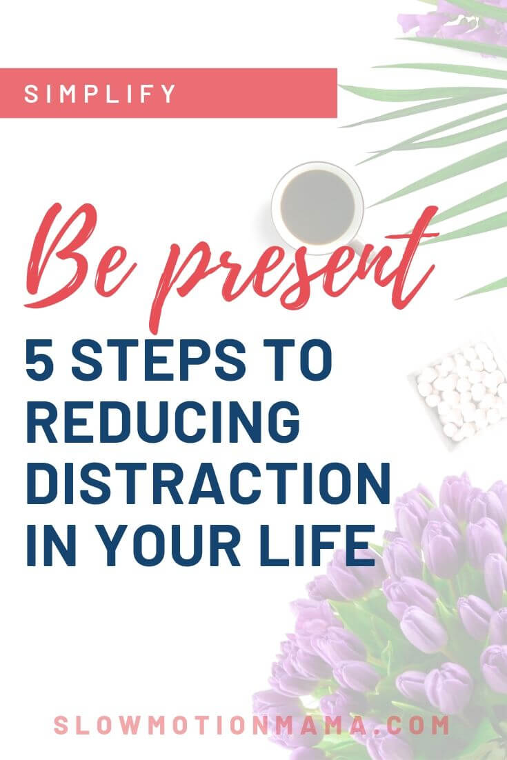 Practice the art of being present in your life. Learn how to be intentional with your time and how to exercise mindfulness in your relationships. See how these 5 simple steps can increase your awareness and help you focus on your life's priorities. #bepresent #mindful #intentionalliving
