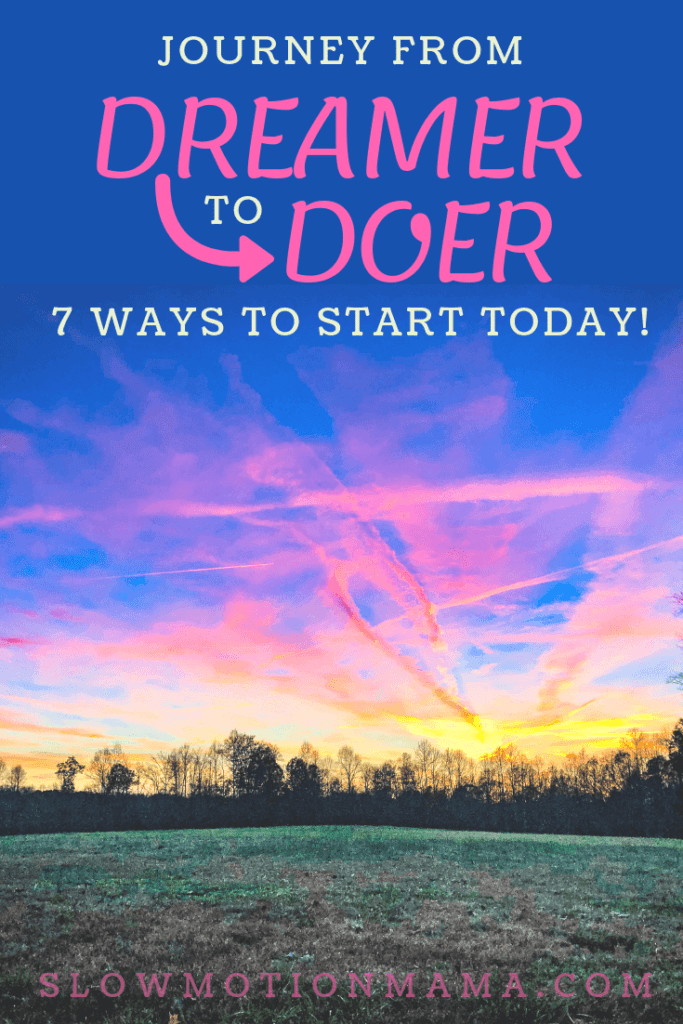 Journey from Dreamer to Doer in 7 Practical Steps