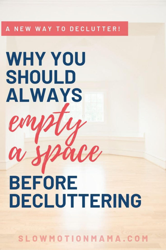 Learn the benefits of empyting a space before decluttering. Discover how this minimalism tip can transform your decluttering journey and create lasting, simplified results in any space in your home. This strategy is life-changing...you'll never declutter a room the old way again! #declutter #minimalism #organize #tidy