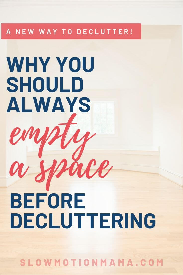Learn the benefits of emptying a space before decluttering. Discover how this minimalism tip can transform your decluttering journey and create lasting, simplified results in any space in your home. This strategy is life-changing...you'll never declutter a room the old way again! #declutter #minimalism #organize #tidy