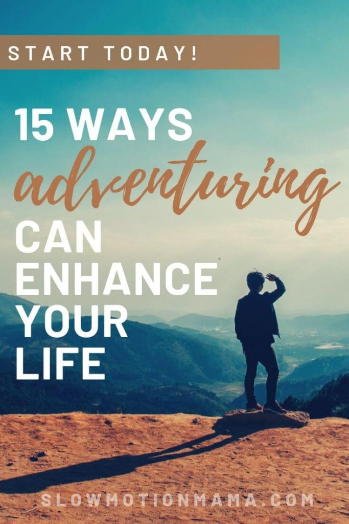 Benefits Of Traveling 15 Ways Adventuring Can Enhance Your Life