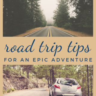 Road Trip Tips for an Epic Adventure