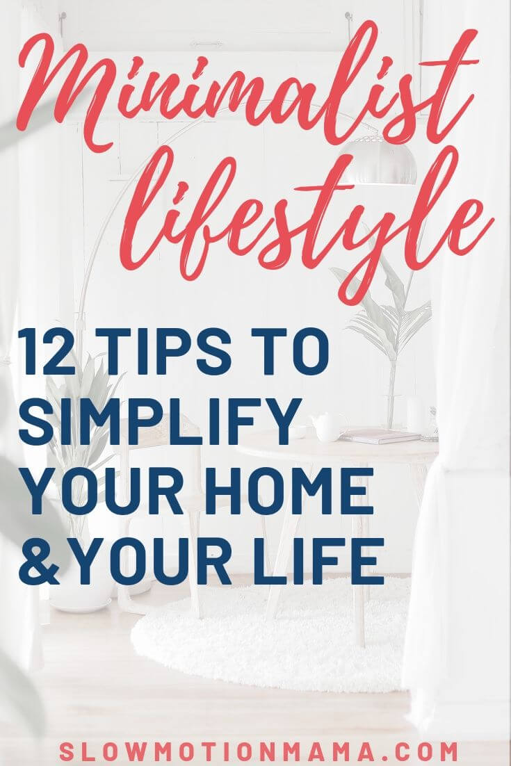 Check out these 12 minimalist living tips and learn how to simplify your home and lifestyle. From decluttering tricks to learning to live with less, see how minimalism can help you learn how to get the simple life you're after. #minimalism #simplify #declutter